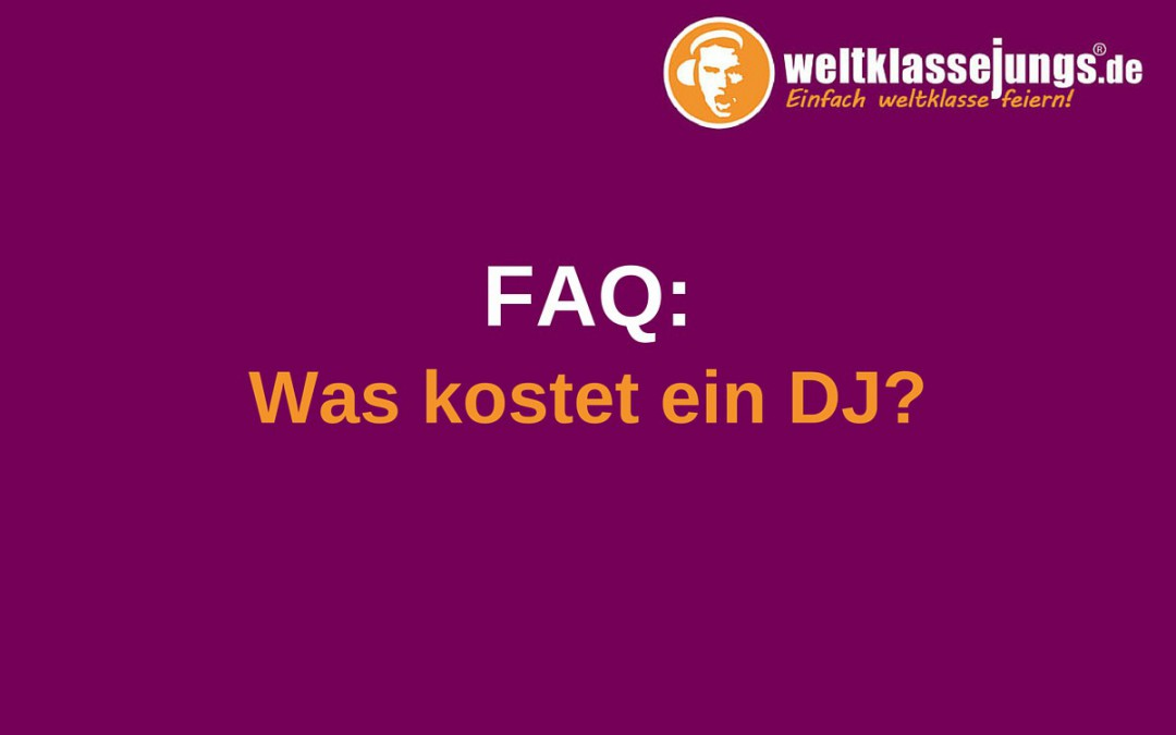 faq was kostet ein dj. Black Bedroom Furniture Sets. Home Design Ideas