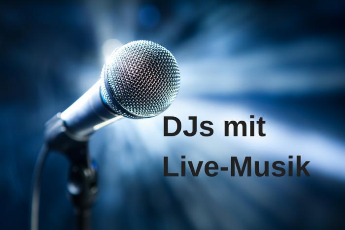 DJs mit Live-Gesang oder Instrument