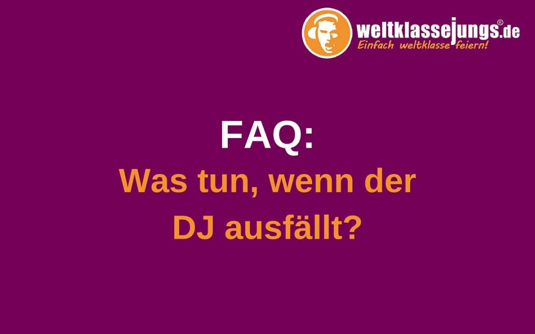 FAQ: Was tun, wenn der DJ ausfällt? – DJ-Ersatzservice