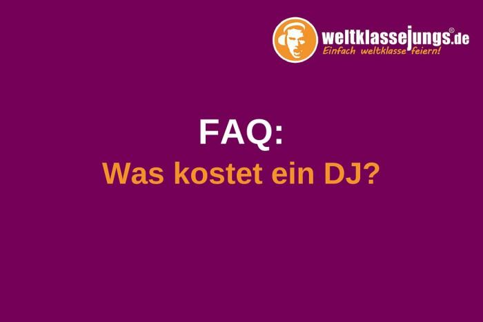 FAQ: Was kostet ein DJ?