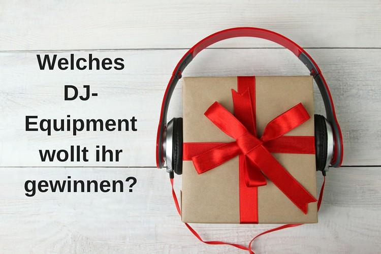 Chance für DJs: Welches DJ-Equipment wollt ihr gewinnen?