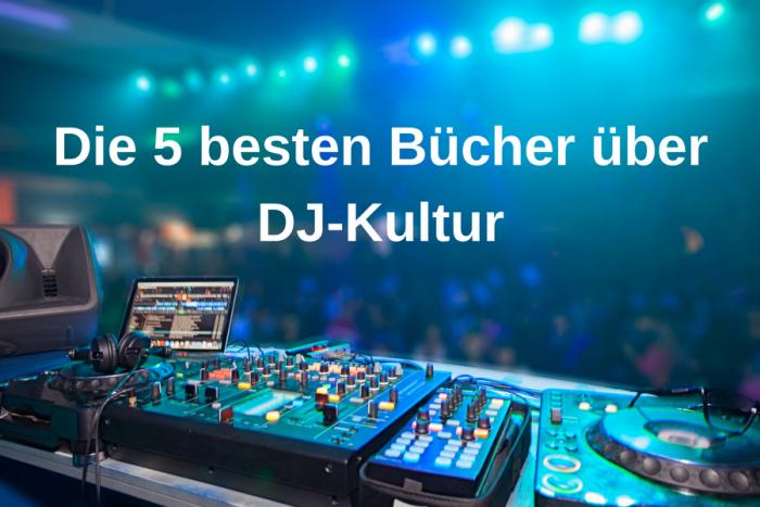 Die 5 besten DJ-Bücher über Discjockey-Kultur und elektronische Musik
