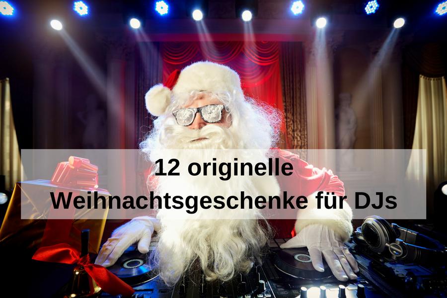 12 ausgefallene Weihnachtsgeschenke für DJs: von stylisch über witzig bis kultig