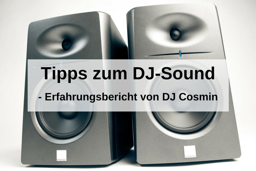 Beschallungsanlagen für DJs – Erfahrungsbericht von DJ Cosmin