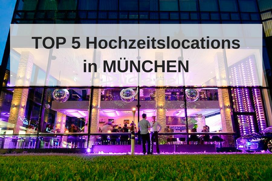 Die 5 schönsten Hochzeitslocations in München