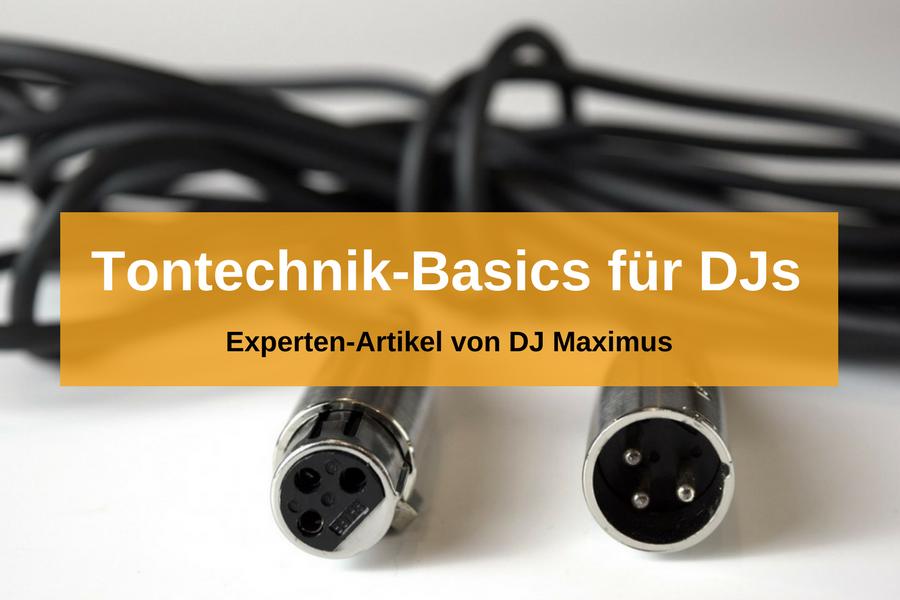 Tontechnik-Grundlagen, die jeder DJ beherrschen sollte