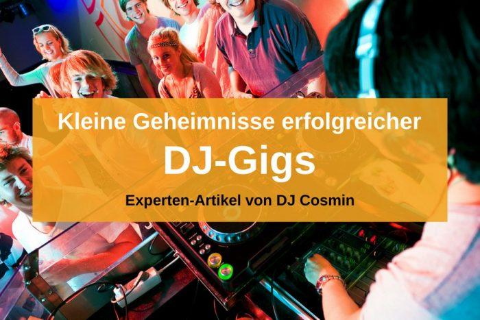Kleine, aber wichtige Tipps für DJ-Gigs – Erfahrungsbericht von DJ Cosmin