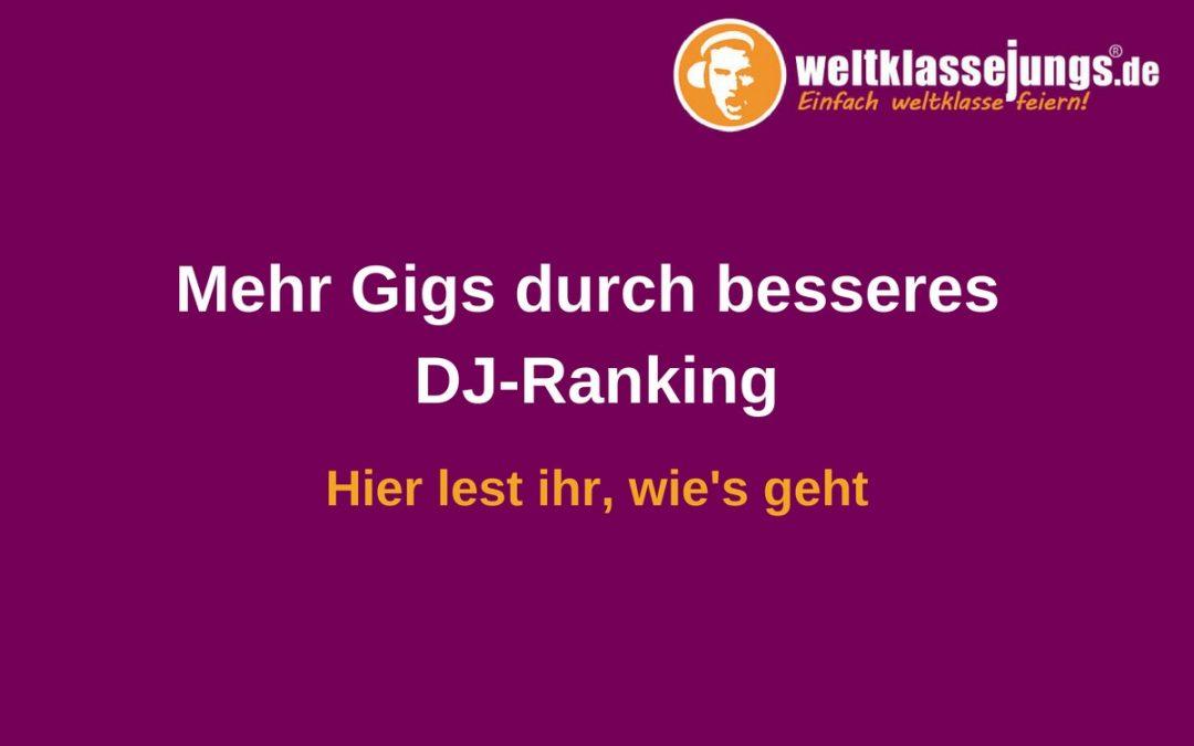 Wie könnt ihr als DJ euer Ranking bei weltklassejungs verbessern?