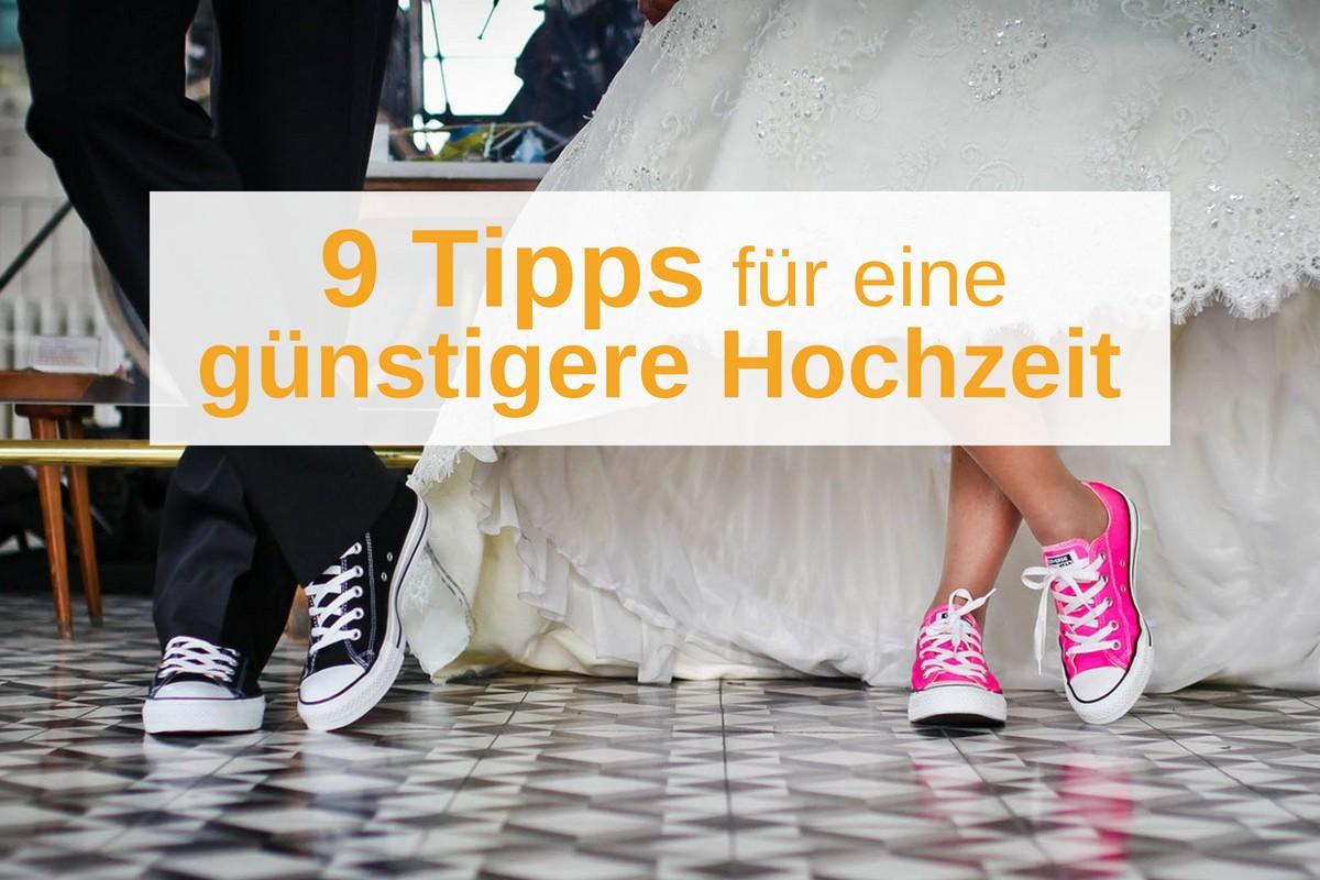Günstige Hochzeit: Die 9 wichtigsten Tipps zum Sparen
