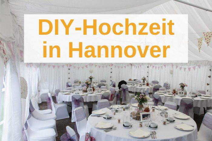 Hochzeit in Hannover selbst ausrichten: TOP-Tipps & beste Adressen
