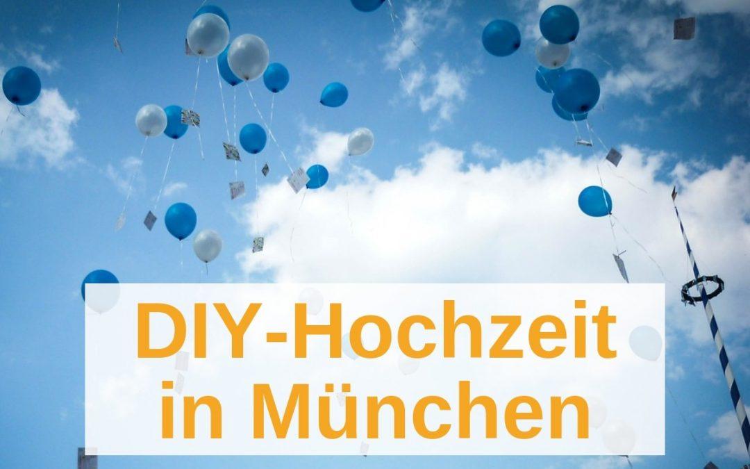 Hochzeit in München selbst ausrichten:  TOP-Tipps & beste Adressen