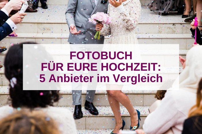 Die besten Fotobuch-Anbieter für eure Hochzeit im Vergleich