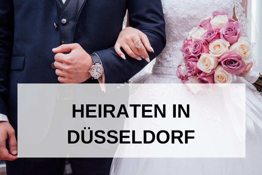 Hochzeit in Düsseldorf: Tipps und Empfehlungen für eure perfekte Hochzeitsplanung