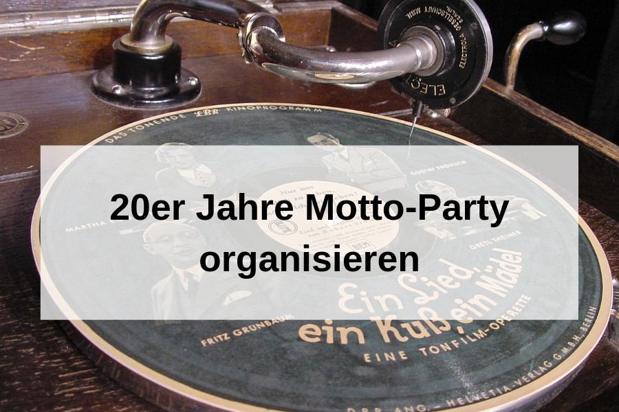 20er Jahre Party organisieren