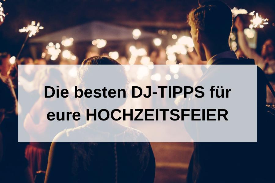 Hochzeitsprogramm-Ideen vom Profi: DJ-Hochzeit-Tipps für eure Party