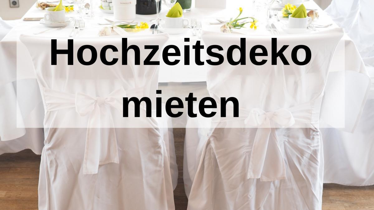 Hochzeitsdeko mieten – hier findet ihr tolle Tipps