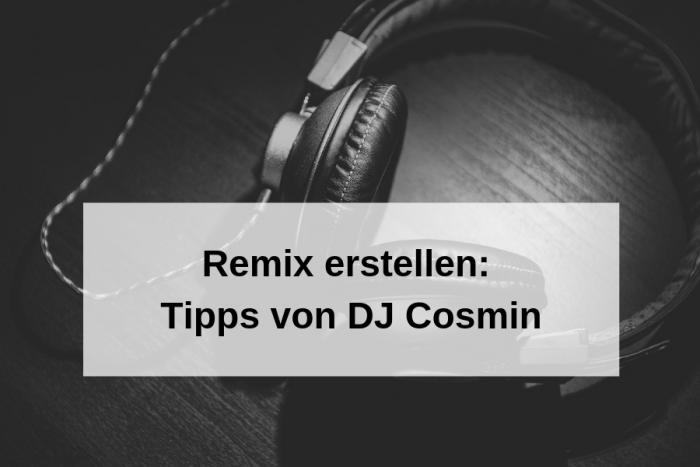 Eigener Remix – wie ihr als DJ selbst Songs veröffentlicht