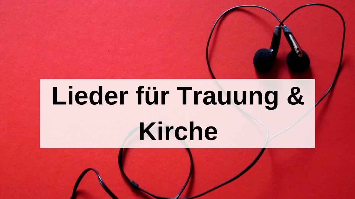 Lieder für Trauung & Kirche