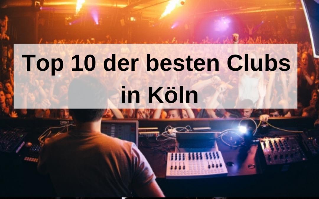 Die besten Clubs in Köln