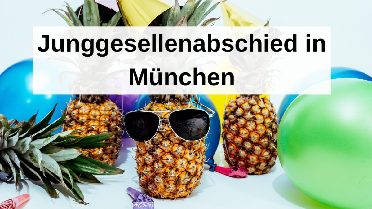 Junggesellenabschied in München – von Glamour bis Spaß