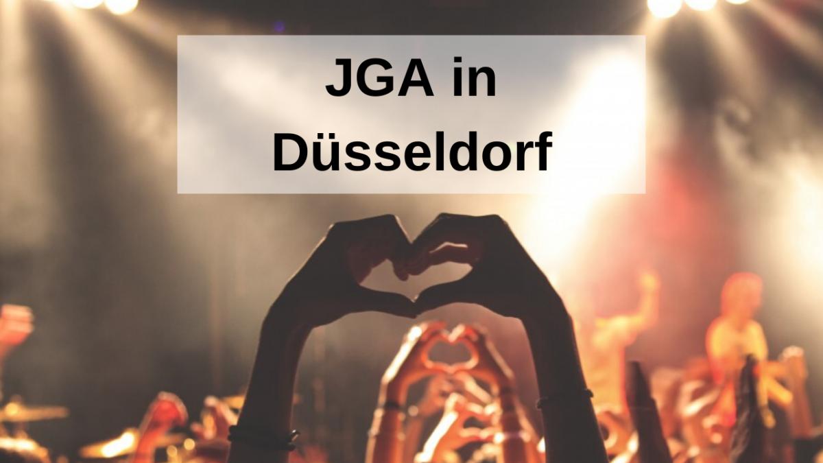 JGA Düsseldorf: Die besten Tipps und Ideen