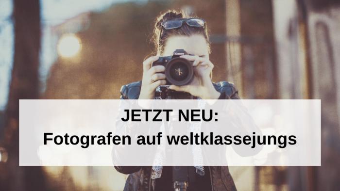 Jetzt neu: Fotografen auf weltklassejungs