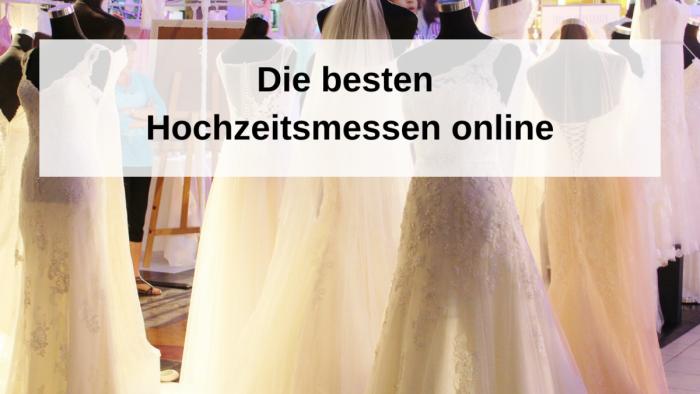 Die besten online Hochzeitsmessen finden